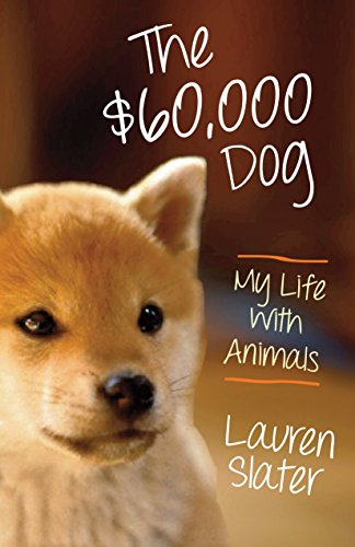 9780807001875: The $60,000 Dog: My Life with Animals