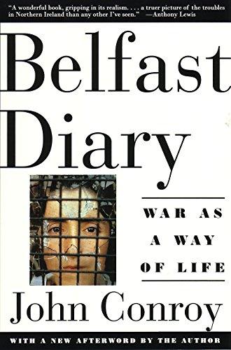 Belfast Diary : War as a Way: John Conroy
