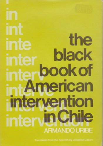 9780807002469: The black book of American intervention in Chile