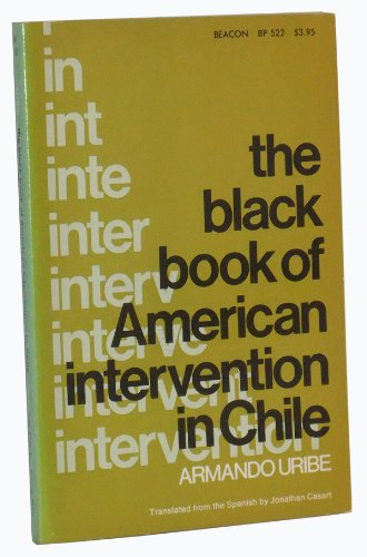 9780807002476: The Black Book of American Intervention in Chile
