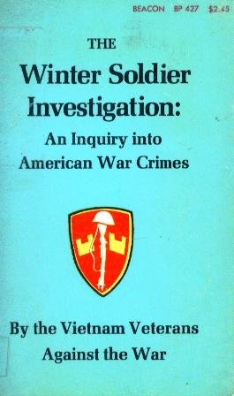 9780807002513: The Winter Soldier Investigation: An Inquiry Into American War Crimes