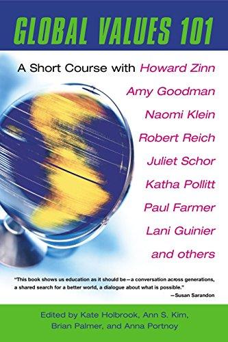 Global Values 101: A Short Course: Kate Holbrook, Ann