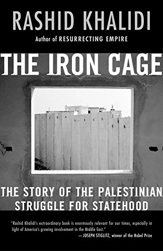 9780807003091: The Iron Cage: The Story of the Palestinian Struggle for Statehood