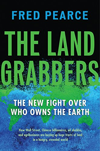9780807003411: The Land Grabbers: The New Fight over Who Owns the Earth