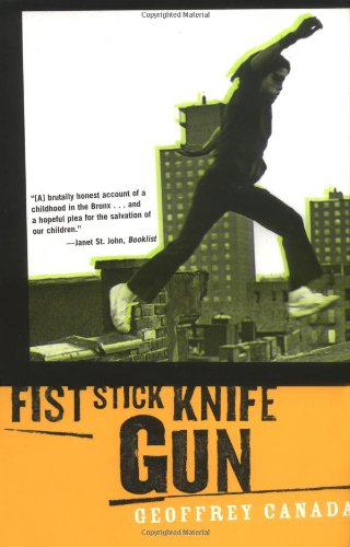 9780807004234: Fist Stick Knife Gun: A Personal History of Violence in America