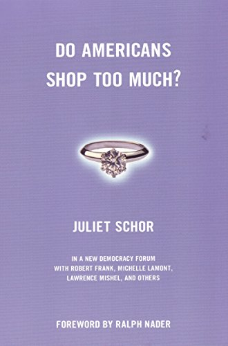 9780807004432: Do Americans Shop Too Much? (New Democracy Forum)