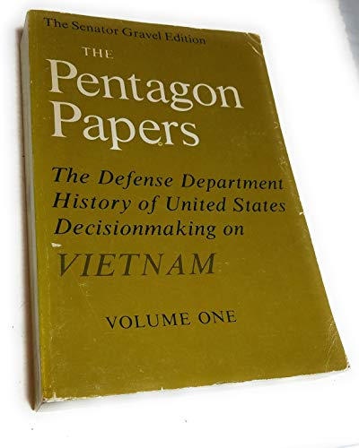 9780807005354: The Pentagon Papers: The Defense Department History of United States Decisionmaking on Vietnam