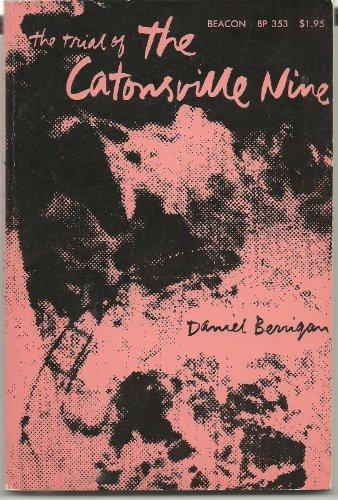 The Trial of the Catonsville Nine: Daniel Berrigan
