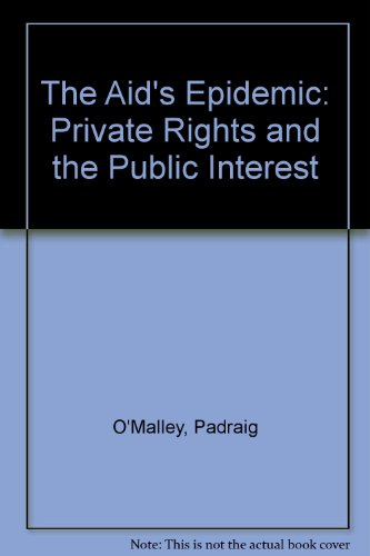 9780807006016: The Aid's Epidemic: Private Rights and the Public Interest
