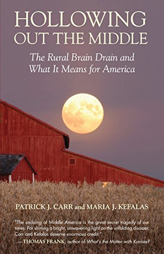 9780807006146: Hollowing Out the Middle: The Rural Brain Drain and What It Means for America