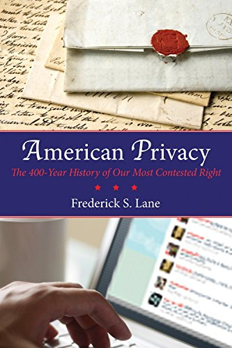 9780807006191: American Privacy: The 400-Year History of Our Most Contested Right