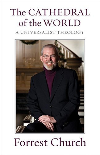9780807006214: The Cathedral of the World: A Universalist Theology