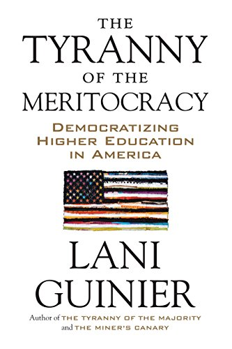 9780807006276: The Tyranny of the Meritocracy: Democratizing Higher Education in America