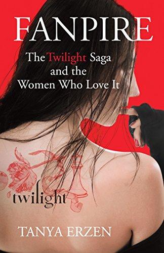 9780807006337: Fanpire: The Twilight Saga and the Women Who Love it