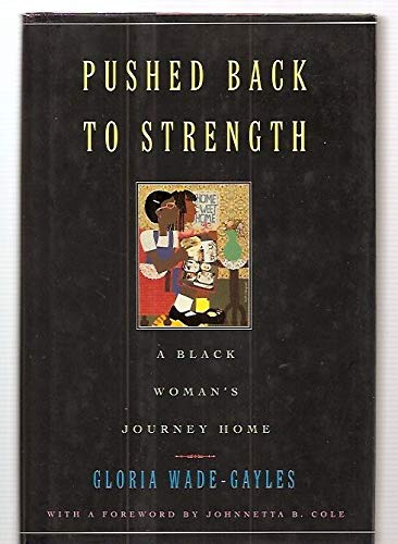 Pushed Back to Strength: A Black Women's Journey Home