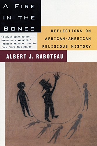 9780807009338: A Fire in the Bones: Reflections on African-American Religious History
