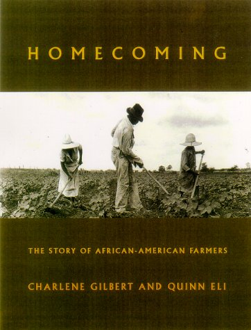 HOMECOMING. the story of African-American farmers.
