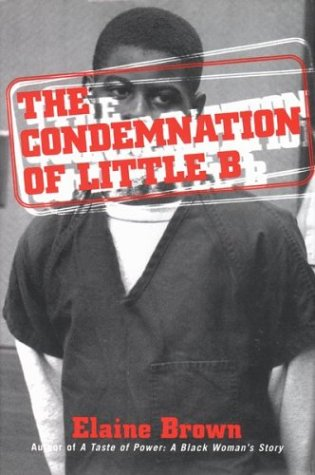 The Condemnation of Little B.: Brown, Elaine