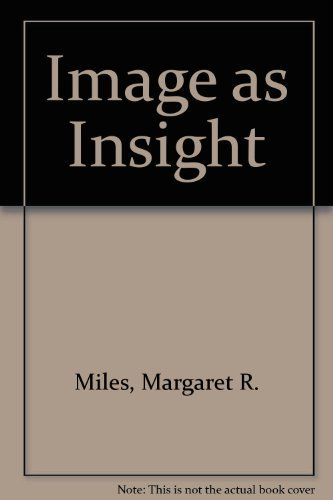 9780807010075: IMAGE AS INSIGHT: Visual Understanding In Western Christianity and Secular Culture