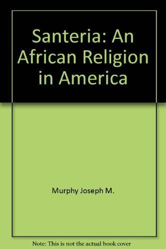 9780807010143: Santeria: An African religion in America
