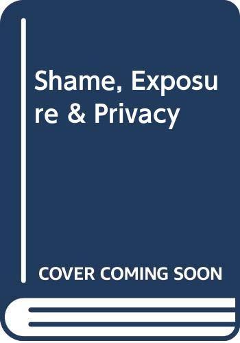 9780807011218: Shame, Exposure & Privacy
