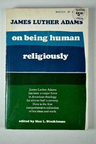 9780807011232: On Being Human Religiously