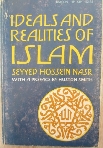 9780807011317: Ideals and realities of Islam (Beacon paperback)
