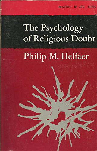 9780807011355: The Psychology of Religious Doubt