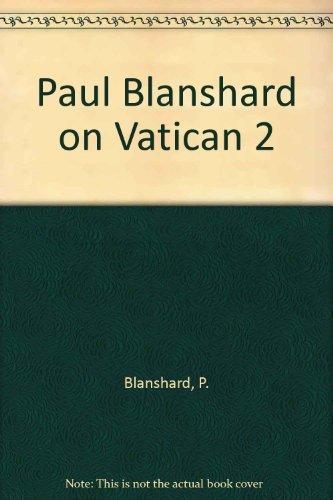 9780807011737: Paul Blanshard on Vatican 2