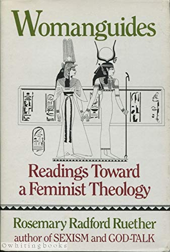 9780807012024: Womanguides: Readings Toward a Feminist Theology