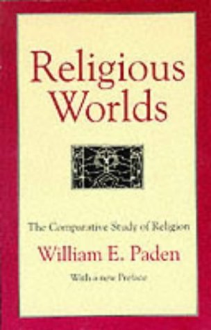 9780807012116: Religious Worlds: The Comparative Study of Religion