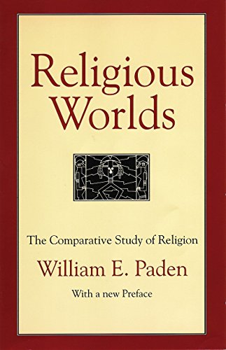 9780807012291: Religious Worlds: The Comparative Study of Religion