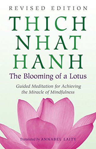 9780807012383: The Blooming of a Lotus: Revised Edition of the Classic Guided Meditation for Achieving the Miracle of Mindfulness