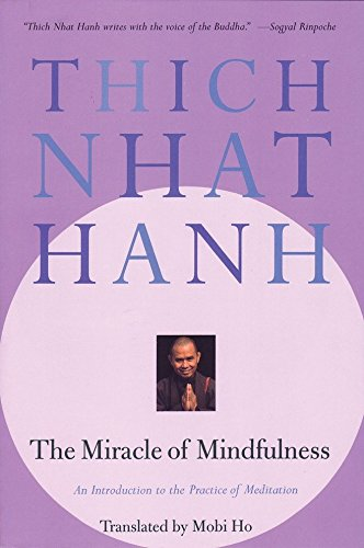 9780807012390: The Miracle of Mindfulness: An Introduction to the Practice of Meditation