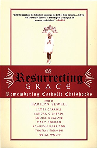9780807012413: Resurrecting Grace: Remembering Catholic Childhoods