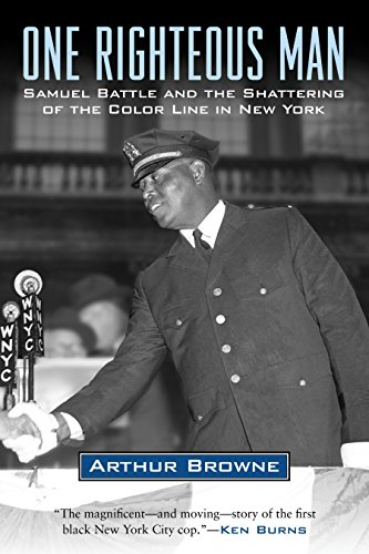 9780807012604: One Righteous Man: Samuel Battle and the Shattering of the Color Line in New York