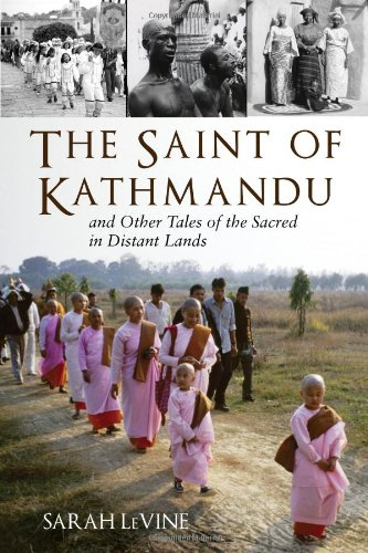 9780807013120: The Saint of Kathmandu: and Other Tales of the Sacred in Distant Lands