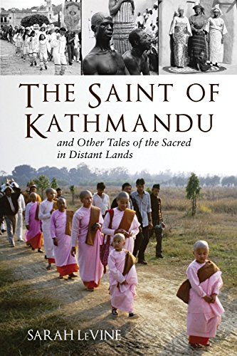 9780807013137: The Saint of Kathmandu: and Other Tales of the Sacred in Distant Lands