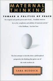 9780807014080: Maternal Thinking: Toward a Politics of Peace