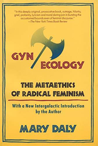 9780807014134: Gynecology: The Metaethics of Radical Feminism