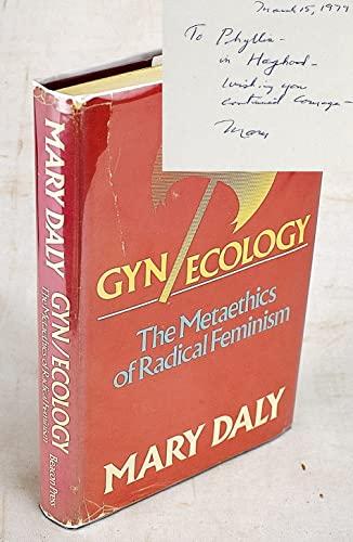 9780807015100: Gyn/ecology: The metaethics of radical feminism
