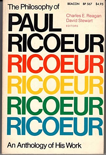 9780807015179: The Philosophy of Paul Ricoeur: An Anthology of His Work