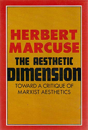 9780807015186: The Aesthetic Dimension: Toward a Critique of Marxist Aesthetics (English and German Edition)
