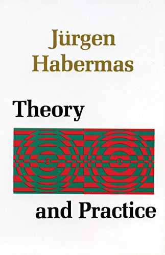 Theory and Practice: Jurgen Habermas