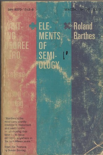 9780807015452: Writing degree zero, and Elements of semiology (Beacon paperback, 350)
