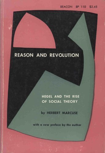 9780807015575: Reason and Revolution: Hegel and the Rise of Social Theory.