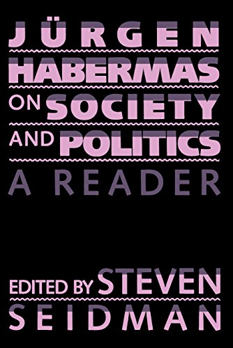 Jurgen Habermas on Society and Politics: A: Habermas, Jurgen