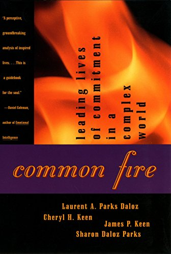 9780807020050: Common Fire: Leading Lives of Commitment in a Complex World