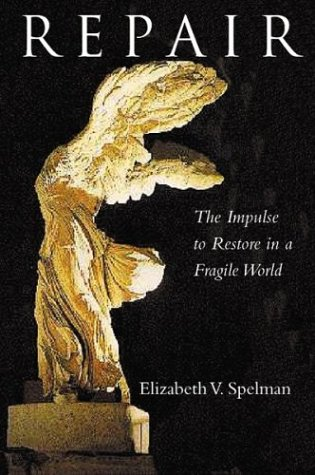 9780807020128: Repair: The Impulse to Restore in a Fragile World