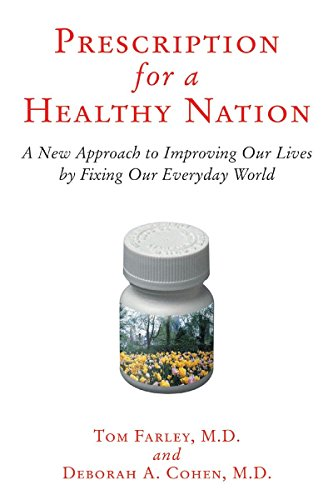 9780807021170: Prescription for a Healthy Nation: A New Approach to Improving Our Lives by Fixing Our Everyday World